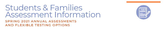 Students & Families Assessment Information